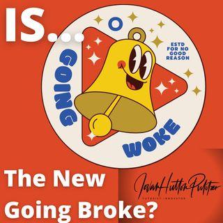 Is Woke The New Broke! Wokeism The New Mask of Racism! w JovanHuttonPulitzer