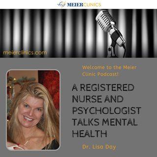 Dr. Lisa Day: A Registered Nurse and Psychologist Talks Mental Health