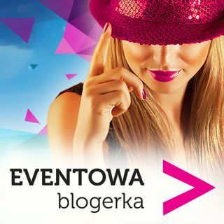 Eventowa Blogerka's show