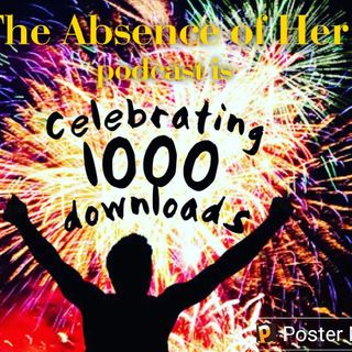 Episode 17 - Celebrating 1000 Downloads