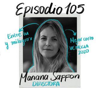 EP105: Ganar en Venecia con Mariana Saffon