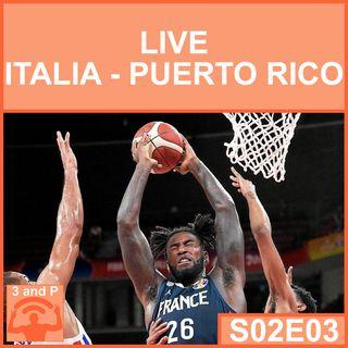 S02E03 - LIVE: Italia Puerto Rico