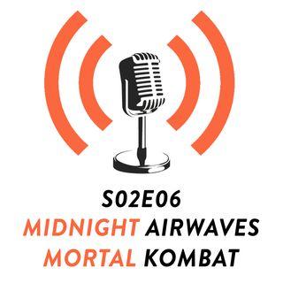 S02E06 - Mortal Kombat Movie Review