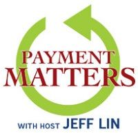 Payment Matters: Industry Thought Leader Edward Marx