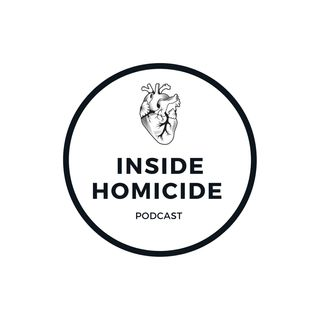 Inside Homicide Podcast