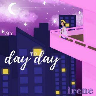 E0: La introducción a My Day To Day