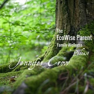 EcoWise Parent Podcast #1