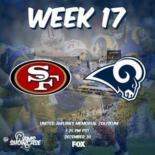 Rams Showcase - Week 17 - 49ers @ Rams