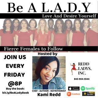 Be A L.A.D.Y: Fierce Females to Follow