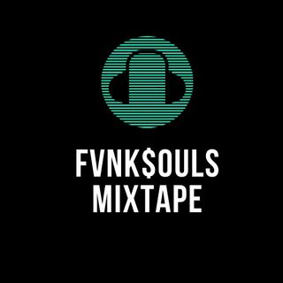 FunkSoul's Mix Tape - 37 - Type O Fvnk