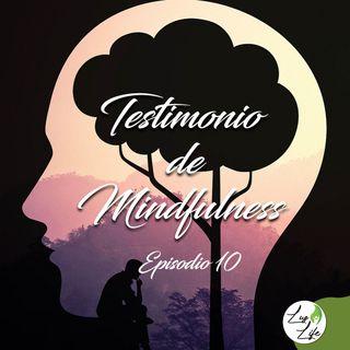 INMIMENTE EP 10 Testimonio de Mindfulness N°1