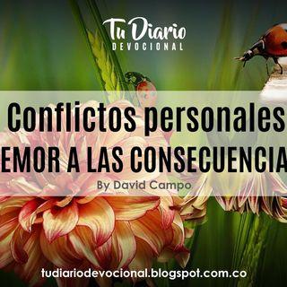 Conflictos personales  TEMOR A LAS CONSECUENCIAS