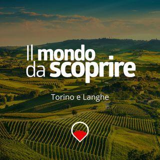 Torino e Langhe