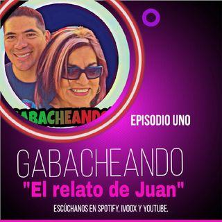 Gabacheando episodio 1.mp3