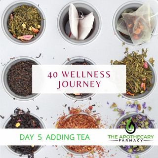 Ep: 5 Day of 40 Day - Drinking Certain Teas Could Change your life!