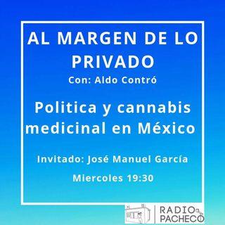 Cannabis medicinal y política en México