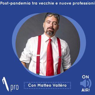 Skill Pro - Post-pandemia tra vecchie e nuove professioni - con Matteo Valléro (Direttore Business24)