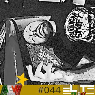 Elite Friday - Episodio 044