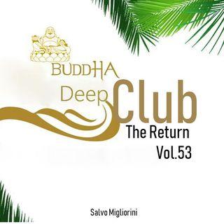 Buddha Deep Club 53 The Return