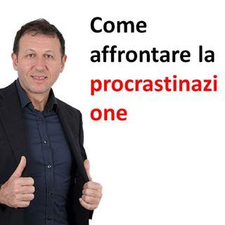Come affrontare la procrastinazione