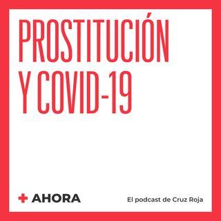 Ahora 07. Prostitución y Covid-19