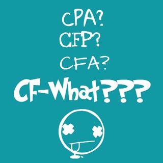 B&B #17: CPA? CFP? CPA? CF-What??