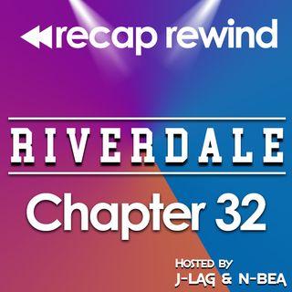 Riverdale - 2x19 'Chapter 32: Prisoners' // Recap Rewind //