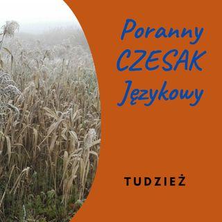 Poranny Czesak Językowy 2021-03-26 TUDZIEŻ
