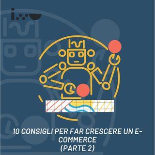 Radio ecommerce #39 | Dieci consigli per un e-commerce di successo (Parte 2)
