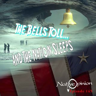 THE BELL TOLLS AND THE NATION SLEEPS