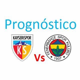 Prognóstico - Kayserispor vs Fenerbahce