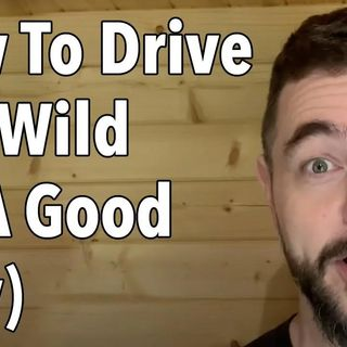 How To Drive Her Wild (In A Good Way)