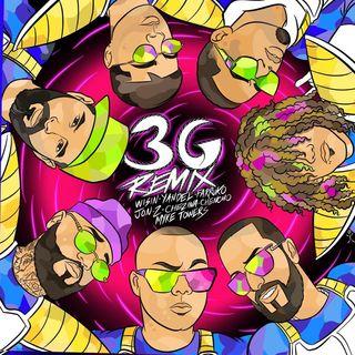 Wisin - 3G (feat. Jon Z, Don Chezina, Chencho Corleone & Myke Towers) (Remix)