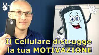 Il cellulare distrugge la tua motivazione!