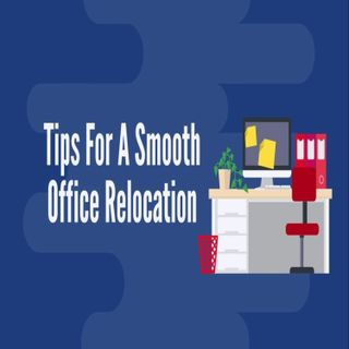 Tips For A Smooth Office Relocation