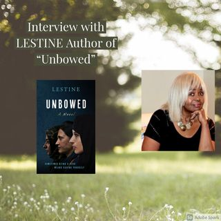 Interview with LESTINE, Author of Unbowed