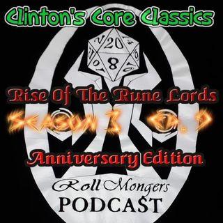 Clinton's Core Classics Season 3 EP.9 : Pathfinder's Rise Of The Rune Lords Anniversary Ed.