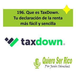196. 🧾 Que es TaxDown tu declaración de la renta mas fácil y sencilla