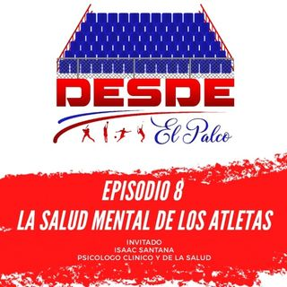 Episodio 8 - La salud mental de los atletas
