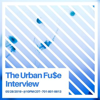 The Urban Fu$e Interview.