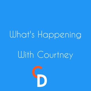 Promo - What's Happening with Courtney