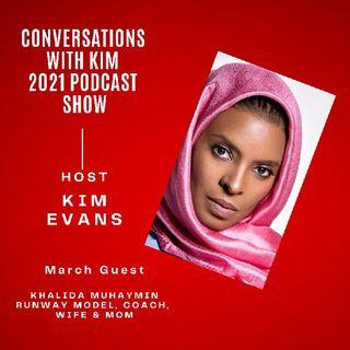 Episode #18 Modest Muslim Model & Businesswoman, Khalida Muhaymin, with Host, Kim Evans