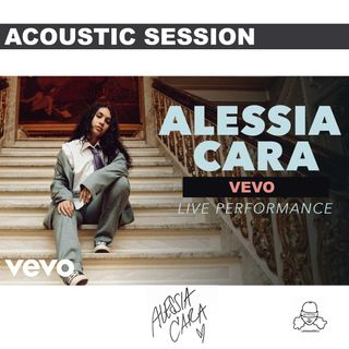 Alessia Cara - Live at VEVO Lift  ( Acoustic Performance ) - Full Concert / Full Show
