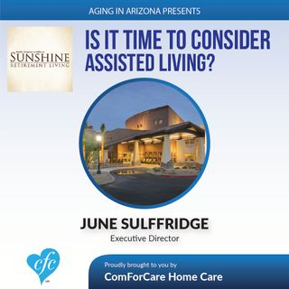 2/26/17: June Sulffridge with Park Wood Retirement in Surprise | Is it Time to Consider Assisted Living? | Aging in AZ