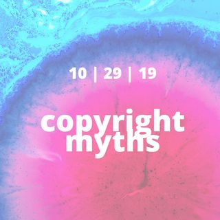 Copyright Myths And Folklore