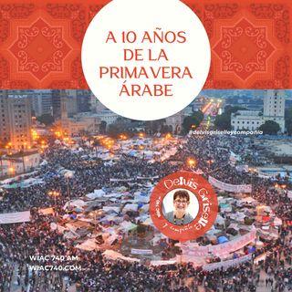 A diez años de la Primavera Árabe
