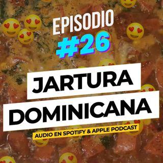 EP. #26 - Jaltura Dominicana