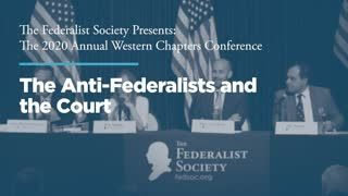 Panel 3: The Anti-Federalists and the Court