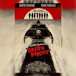 Monografia Tarantino   #5. Simulare il Cinema, Tarantino e L'iper-reale: Death Proof (2007)