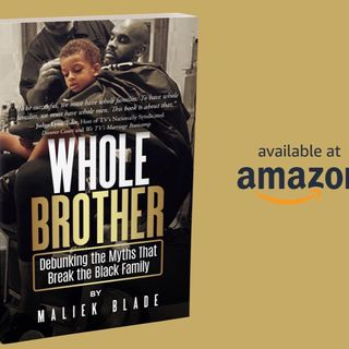 Author Maliek Blade: Whole Brother